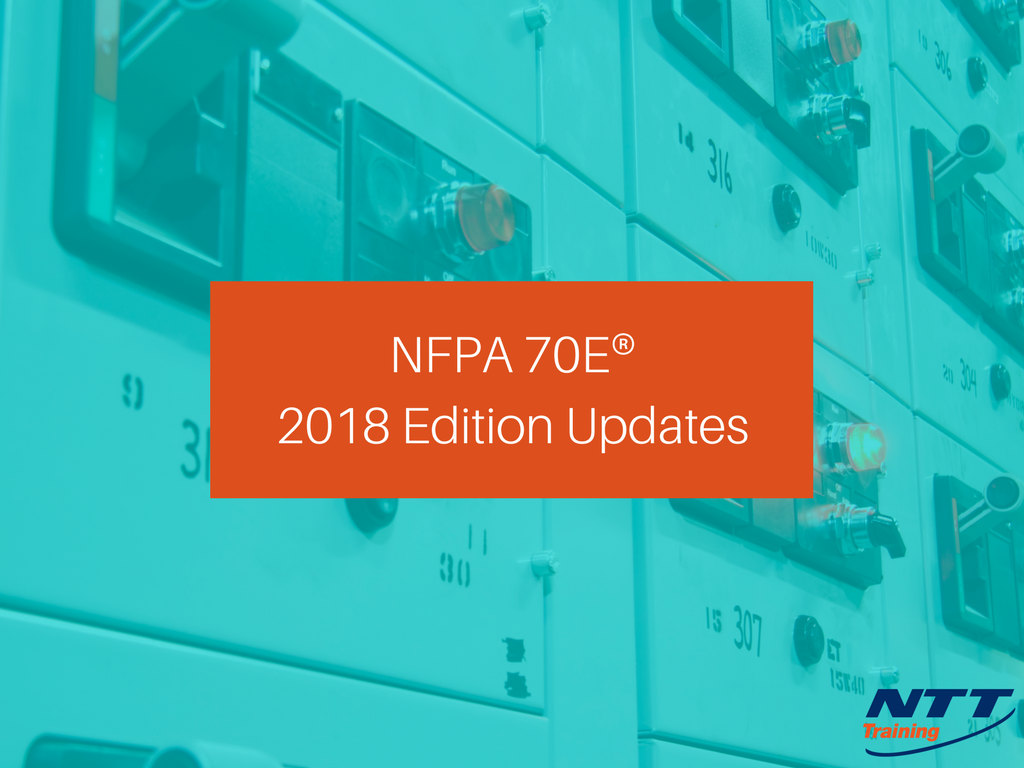 NFPA 70E 2018 Changes: What You Need to Know!